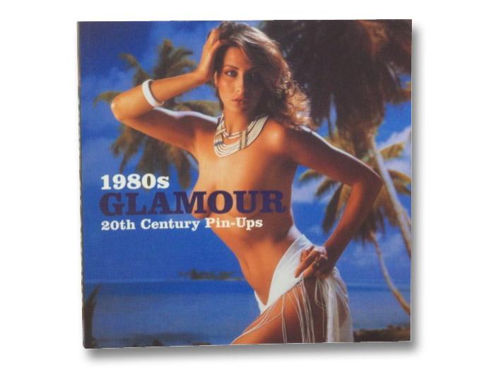 1980s Glamour (20th Century Pin-Ups), Penberthy, Ian