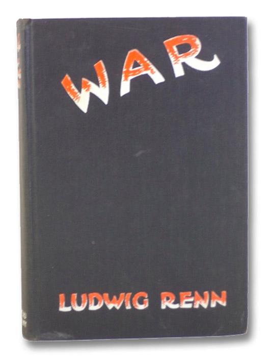 War, Renn, Ludwig