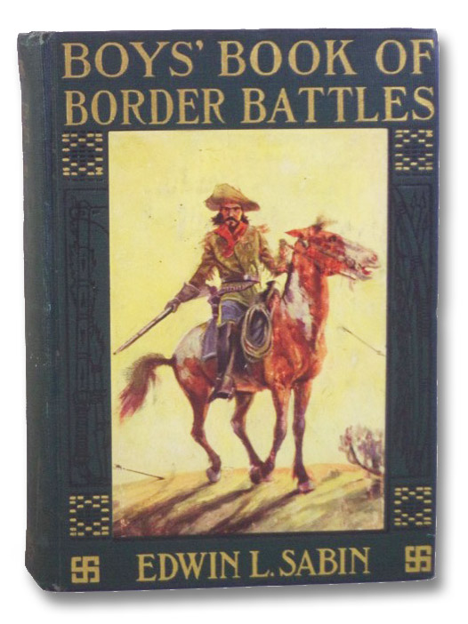 Boys' Book of Border Battles, Sabin, Edwin L.