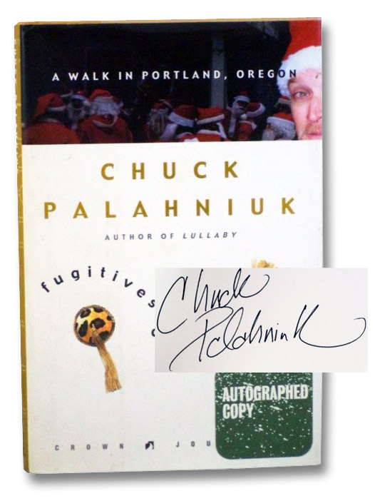 Fugitives and Refugees: A Walk in Portland, Oregon, Palahniuk, Chuck