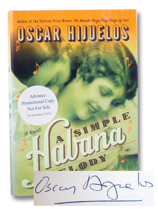 A Simple Habana Melody (From When the World Was Good), Hijuelos, Oscar
