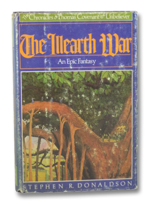 The Illearth War: An Epic Fantasy (The Chronicles of Thomas Covenant the Unbeliever), Donaldson, Stephen R.