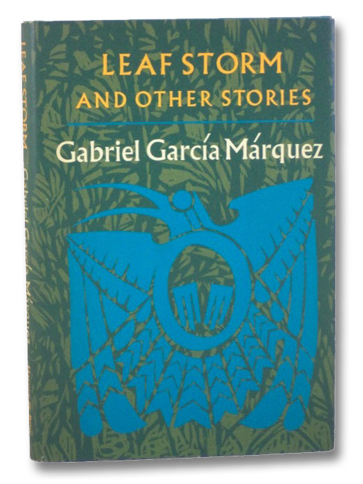 Leaf Storm and Other Stories, Marquez, Gabriel Garcia