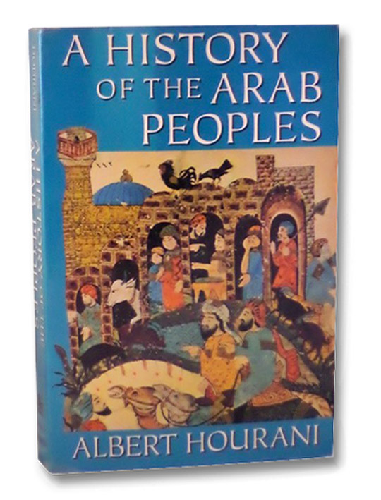 A History of the Arab Peoples, Hourani, Albert
