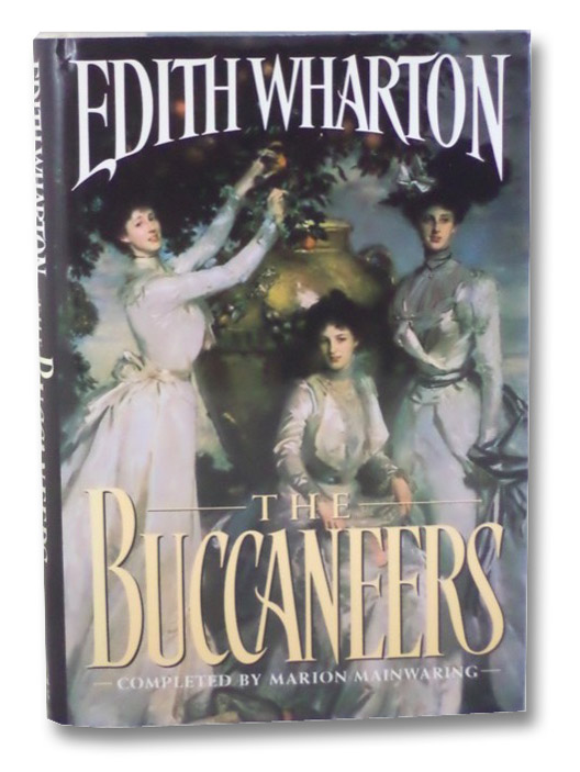 Buccaneers, Wharton, Edith; Mainwaring, Marion