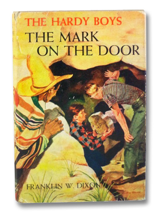 The Mark on the Door (The Hardy Boys Mystery Stories #13), Dixon, Franklin W.