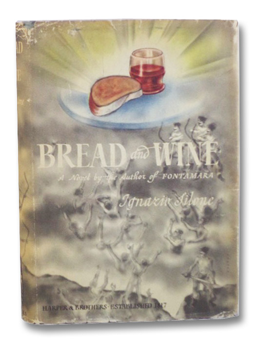 Bread and Wine, Silone, Ignazio; David, Gwenda; Mosbacher, Eric