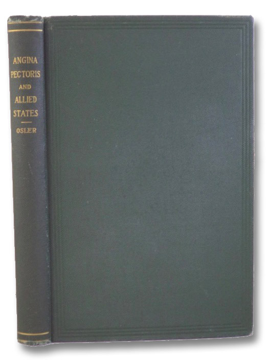 Lectures on Angina Pectoris and Allied States, Osler, William