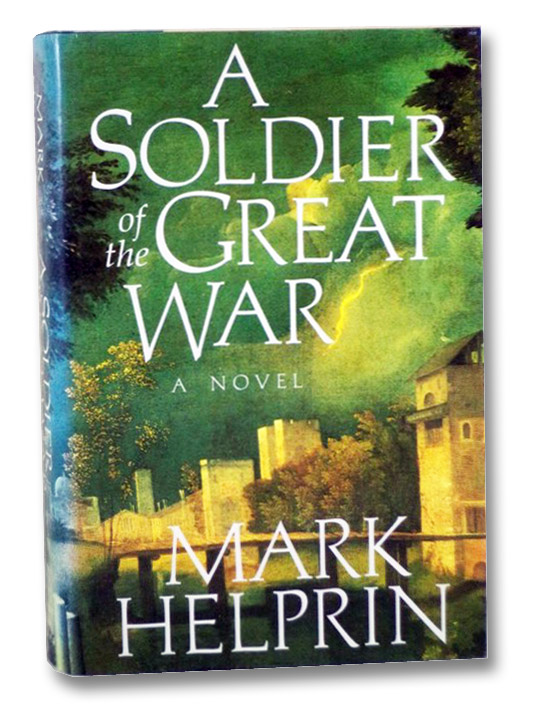A Soldier of the Great War: A Novel, Helprin, Mark