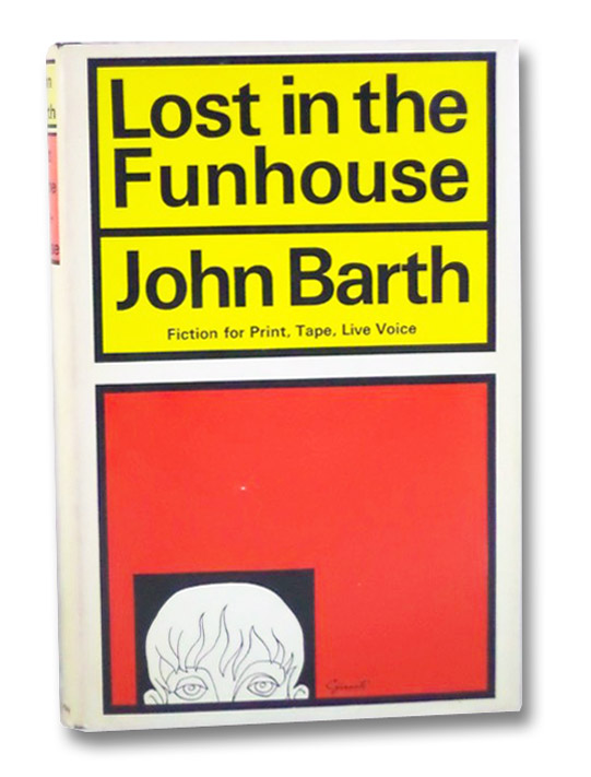 Lost in the Funhouse: Fiction for Print, Tape, Live Voice, Barth, John