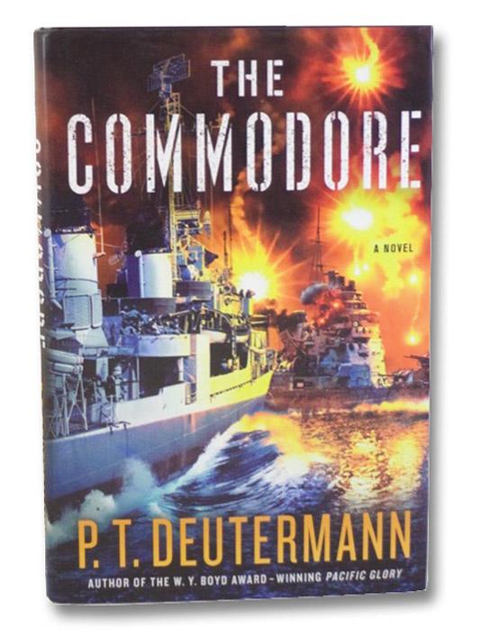 The Commodore: A Novel, Deutermann, P.T.