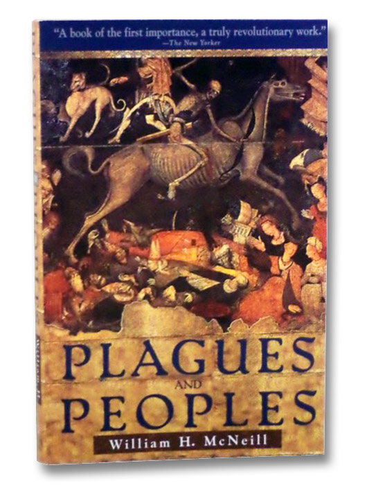 Plagues and Peoples, McNeill, William H.