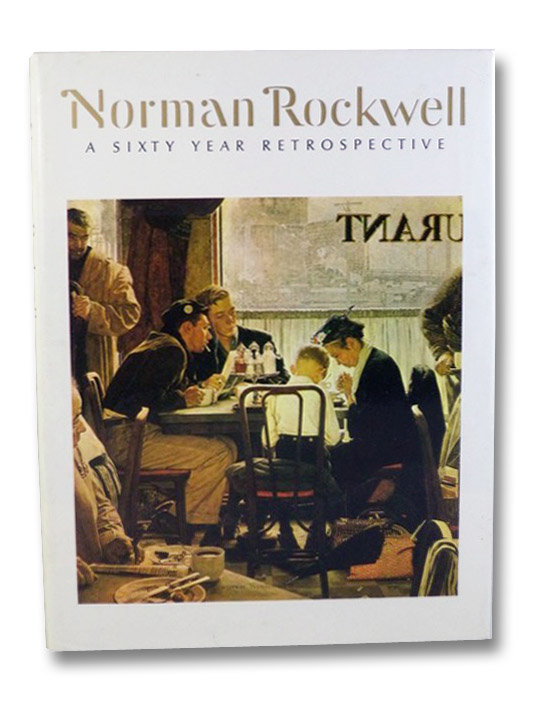 Norman Rockwell: A Sixty Year Retrospective, Buechner, Thomas S.