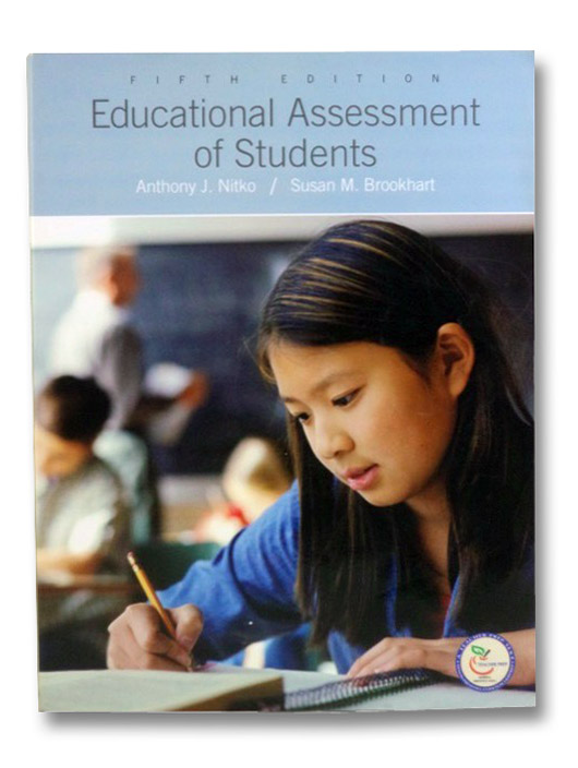 Educational Assessment of Students, Nitko, Anthony J.; Brookhart, Susan M.