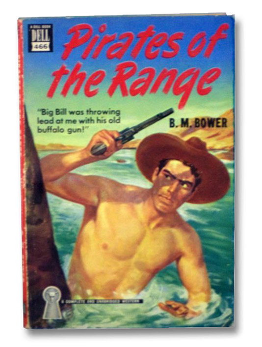 Pirates of the Range (Dell Mapback 466), Bower, B.M.