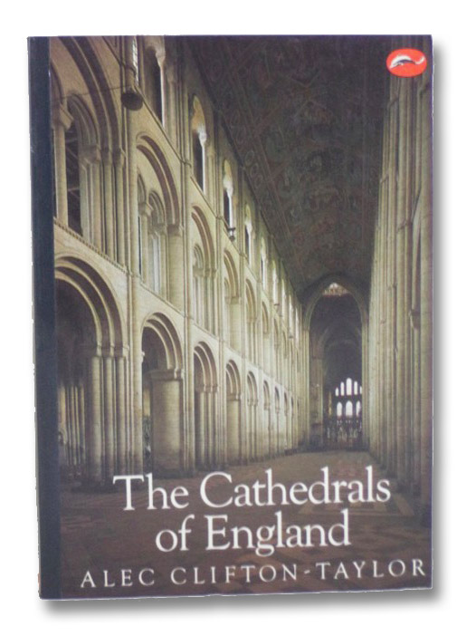The Cathedrals of England, Clifton-Taylor, Alec