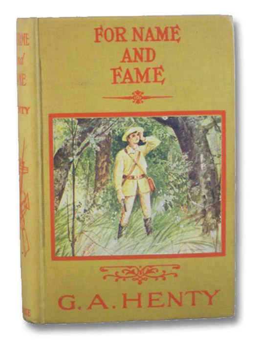 For Name and Fame or Through Afghan Passes, Henty, G.A. [George Alfred]