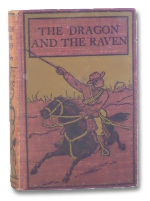 The Dragon and the Raven or The Days of King Alfred, Henty, G.A. [George Alfred]