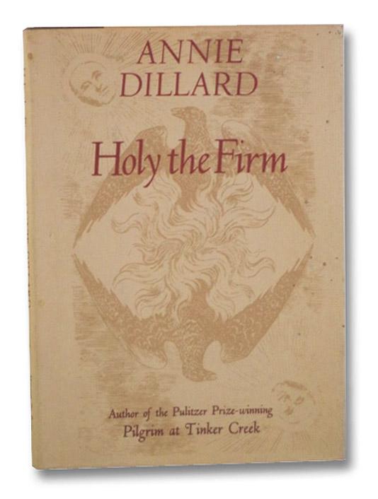 Holy the Firm, Dillard, Annie