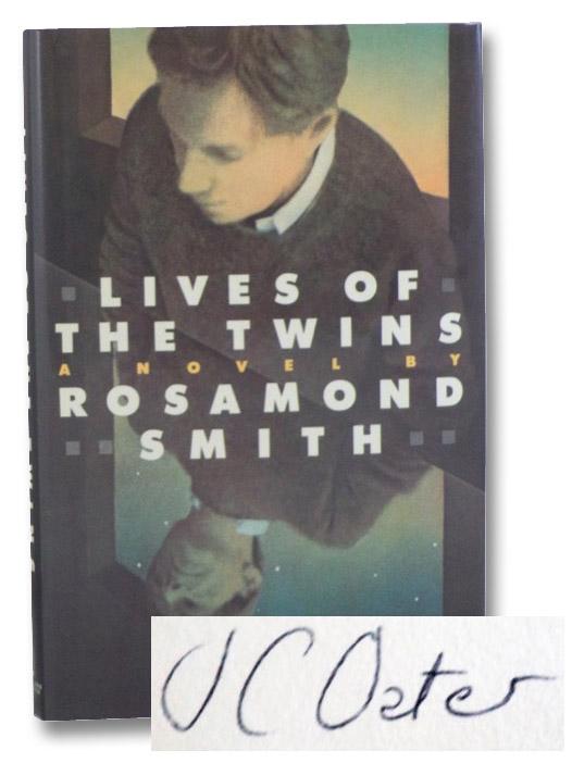 Lives of the Twins: A Novel, Smith, Rosamond [Oates, Joyce Carol]