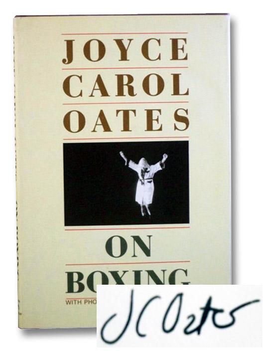 On Boxing, Oates, Joyce Carol; Ranard, John