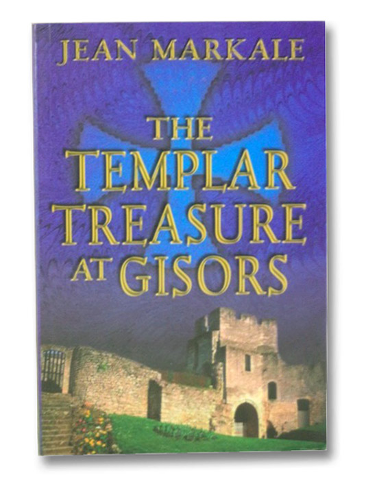 The Templar Treasure at Gisors, Markale, Jean