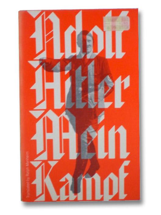 Mein Kampf (Sentry Edition 13), Hitler, Adolf; Manheim, Ralph; Heiden, Konrad