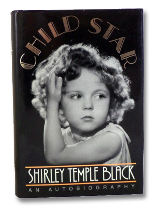 Child Star: An Autobiography, Black, Shirley Temple