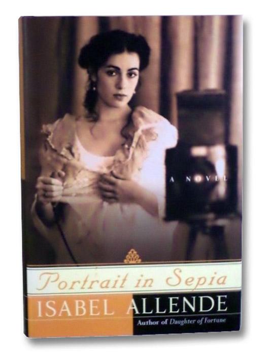 Portrait in Sepia, Allende, Isabel; Peden, Margaret Sayers
