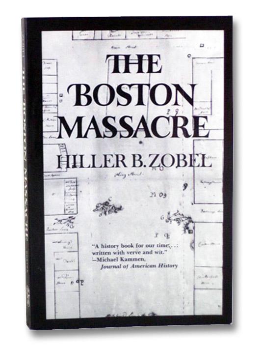 The Boston Massacre, Zobel, Hiller B.