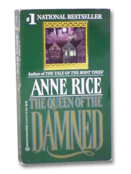 The Queen of the Damned (The Vampire Chronicles Book 3), Rice, Anne