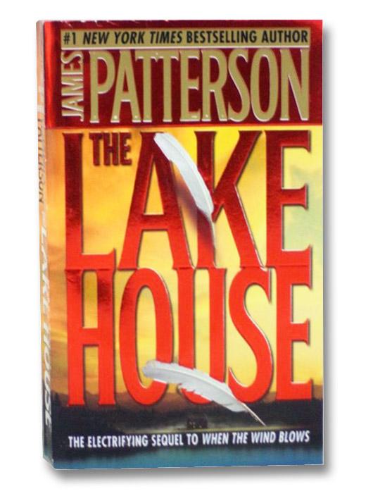 The Lake House, Patterson, James