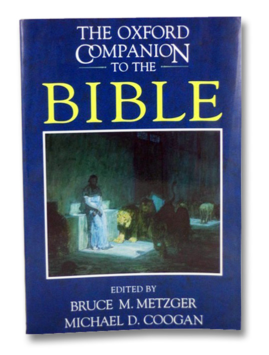 The Oxford Companion to the Bible, Metzger, Bruce M.; Coogan, Michael D.