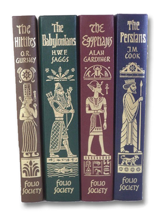 The Hittites; The Babylonians; The Egyptians; The Persians (Folio Society Empires of the Ancient Near East), Gurney, O.R.; Saggs, H.W.F.; Gardiner, Alan; Cook, J.M.