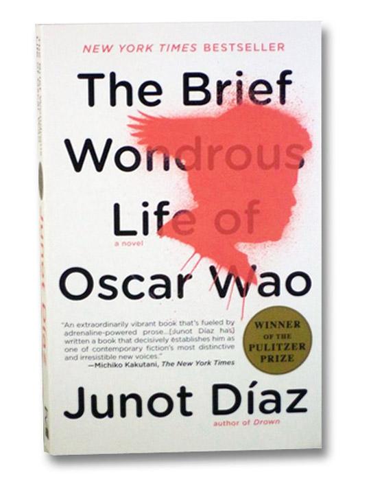 The Brief Wondrous Life of Oscar Wao, Diaz, Junot