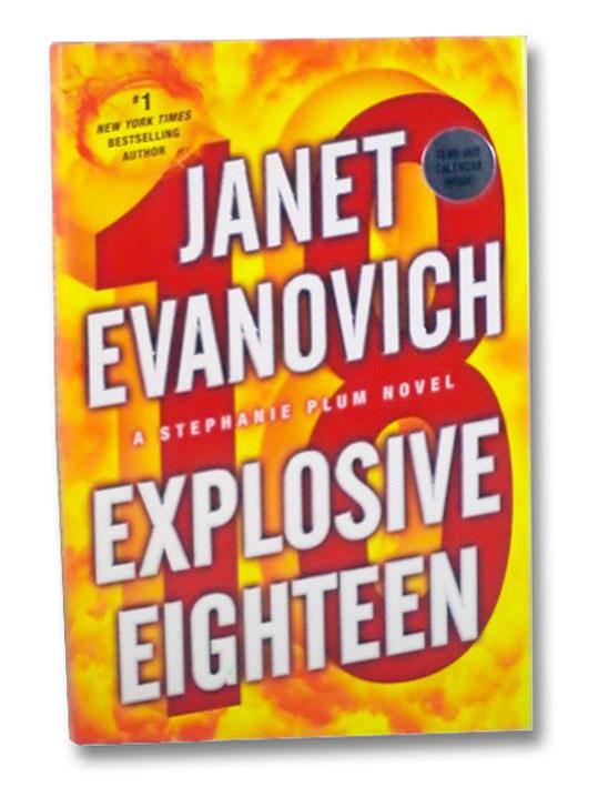Explosive Eighteen (A Stephanie Plum Novel), Evanovich, Janet