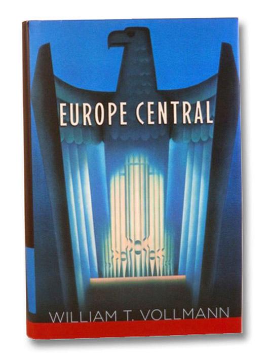 Europe Central, Vollmann, William T.