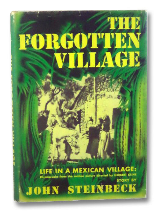 The Forgotten Village: Life in a Mexican Village, Steinbeck, John