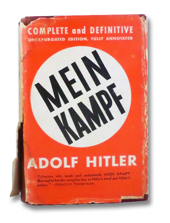 Mein Kampf: Complete and Unabridged, Fully Annotated, Hitler, Adolf; Thompson, Dorothy
