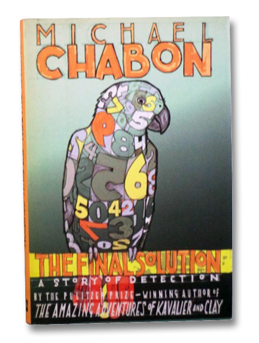 The Final Solution: A Story of Detection, Chabon, Michael