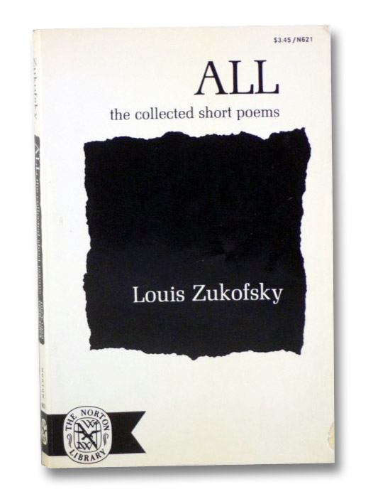 All: The Collected Short Poems, 1923-1964 (The Norton Library, N621), Zukofsky, Louis