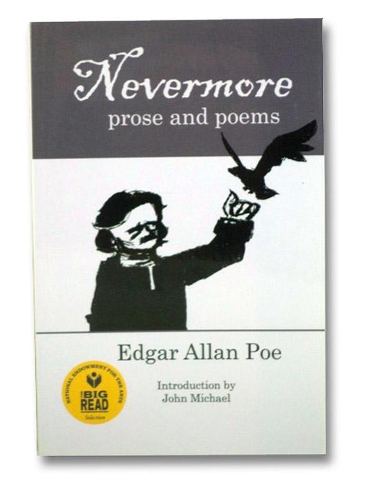 Nevermore: Prose and Poems, Poe, Edgar Allen; Michael, John