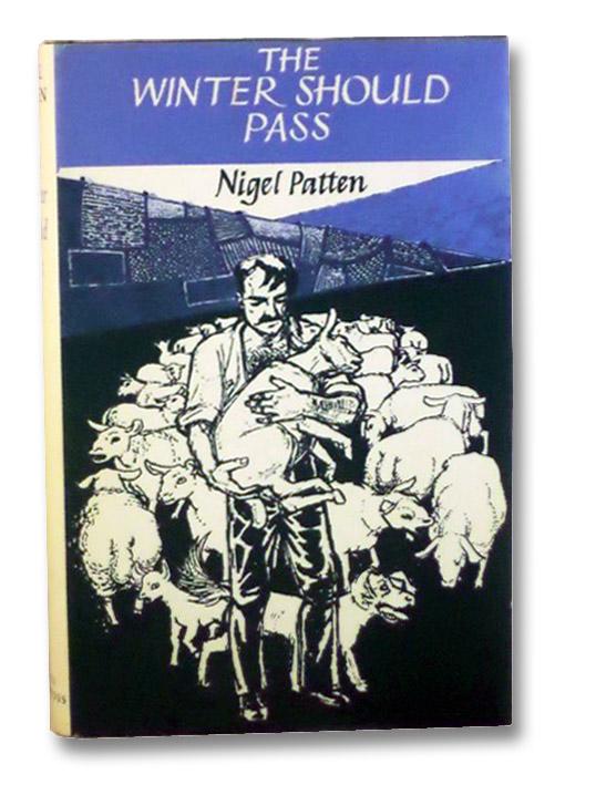 The Winter Should Pass: A Novel, Patten, Nigel