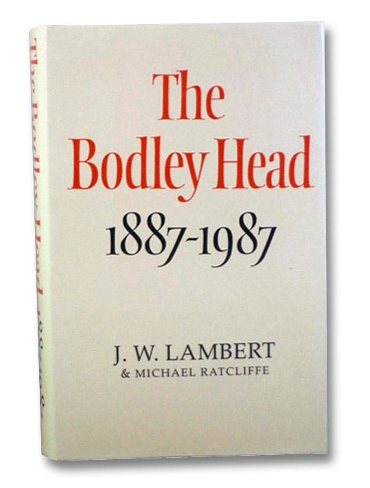 The Bodley Head, 1887-1987, Lambert, J.W.; Ratcliffe, Michael
