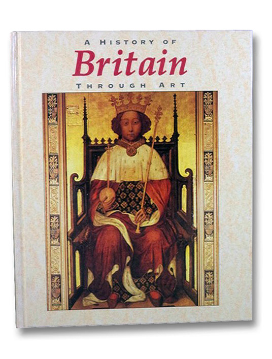 A History of Britain Through Art, Powell, Jillian