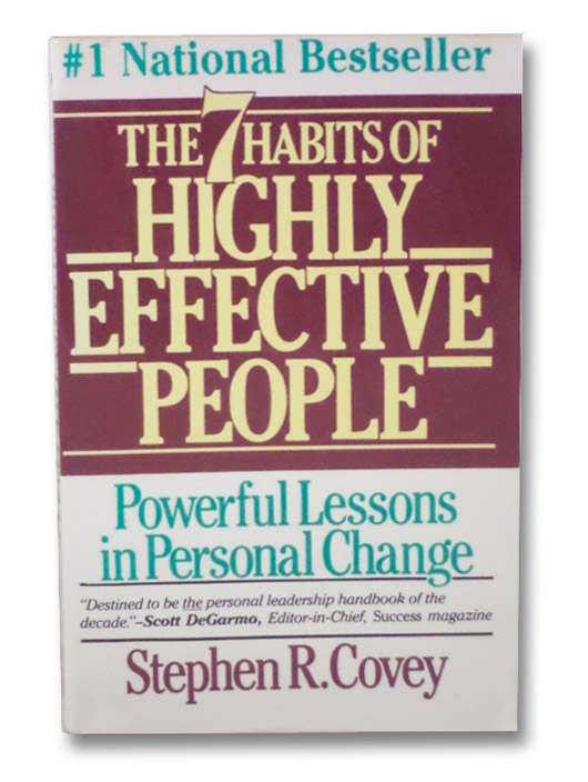 7 Habits of Highly Effective People: Powerful Lessons in Personal Change, Covey, Stephen R.