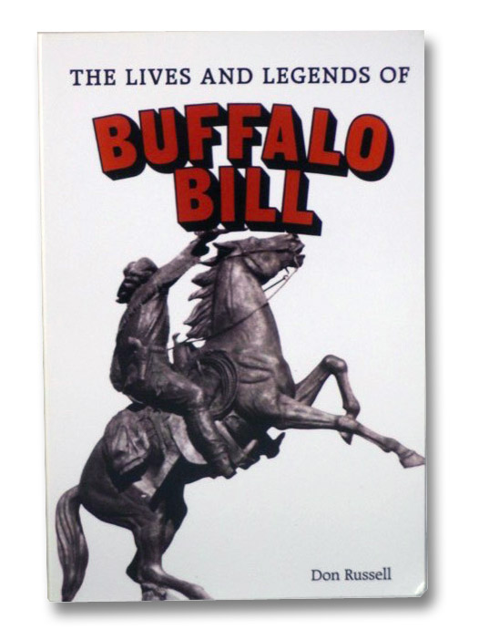 The Lives and Legends of Buffalo Bill, Russell, Don