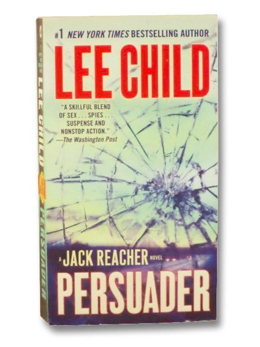Persuader: A Jack Reacher Novel, Child, Lee
