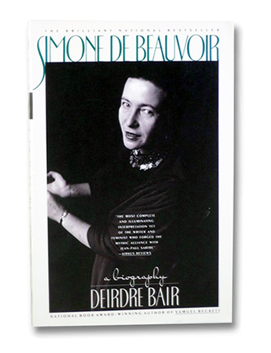 Simone de Beauvoir: A Biography, Bair, Deirdre