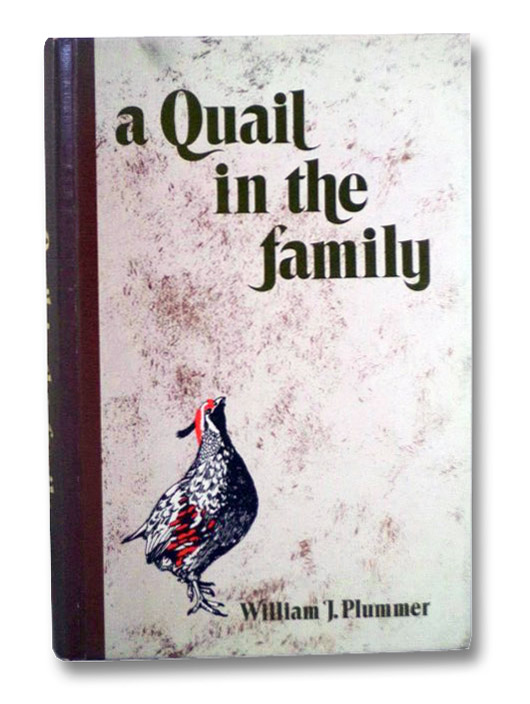 A Quail in the Family, Plummer, William J.